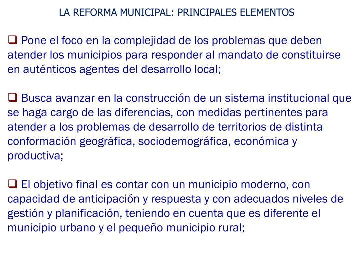 LA REFORMA MUNICIPAL: PRINCIPALES ELEMENTOS