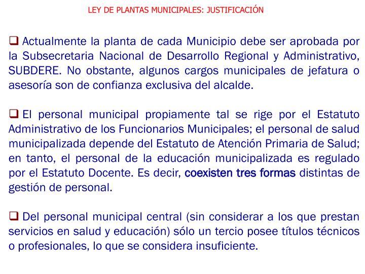 LEY DE PLANTAS MUNICIPALES: JUSTIFICACIÓN