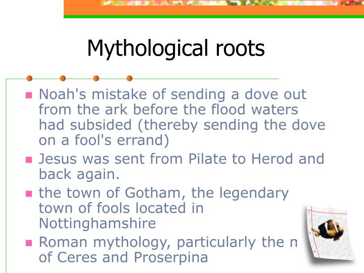 Mythological roots