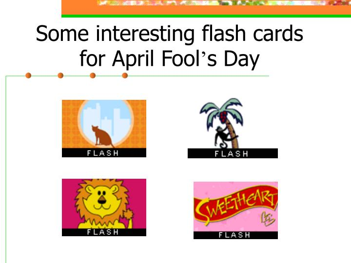 Some interesting flash cards for april fool s day