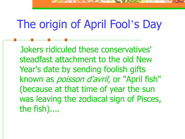 The origin of April Fool