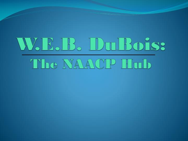 W.E.B. DuBois: