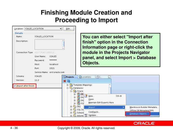 Finishing Module Creation and