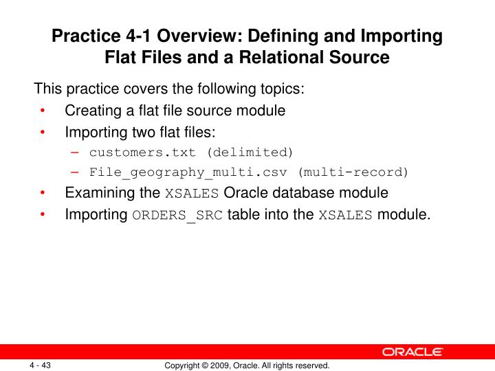 Practice 4-1 Overview: Defining and Importing Flat Files and a Relational Source