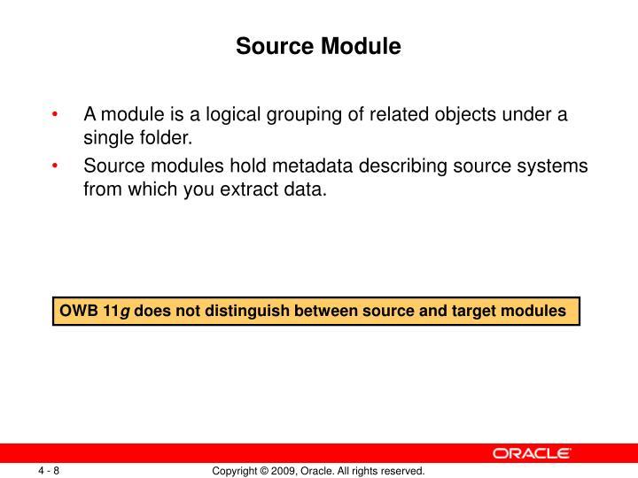 Source Module
