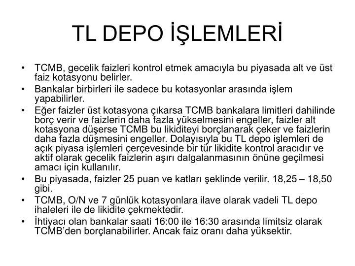 TL DEPO İŞLEMLERİ