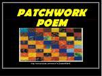 patchwork poem