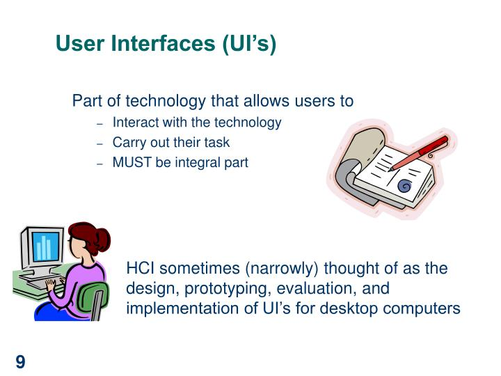 User Interfaces (UI's)