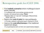 retrospective goals for iclef 2006