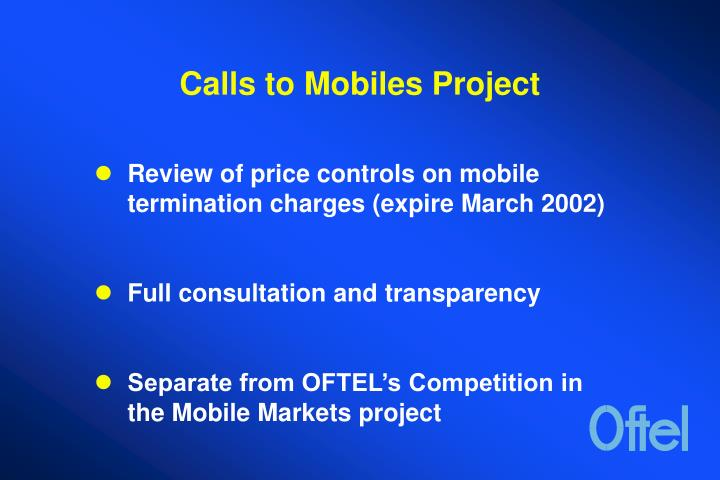 Calls to mobiles project