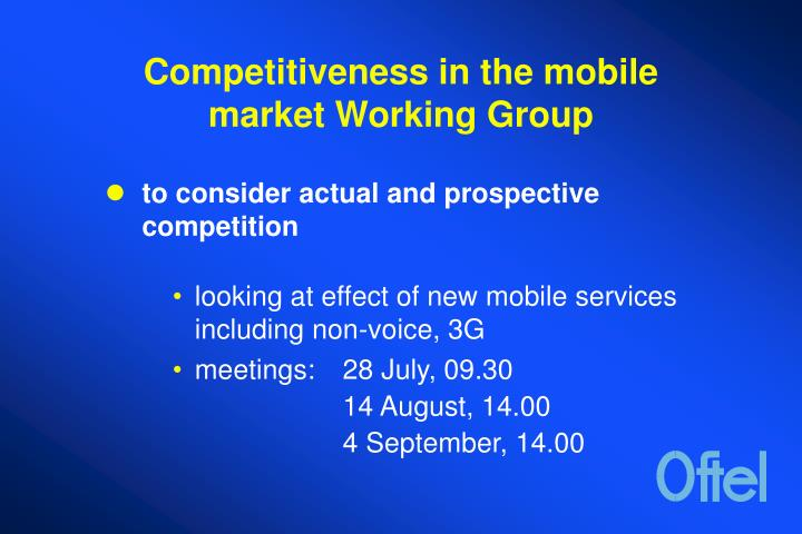 Competitiveness in the mobile market Working Group