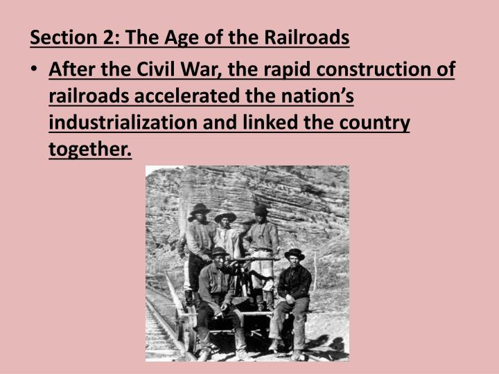 industrialization after the civil war Industrialization after the civil war: cause and effect industrialization after the civil war: cause and effect railroads in 1869, the first transcontinental railroad was completed railroads allowed faster transportation of goods throughout the country railroads itself became an industry.