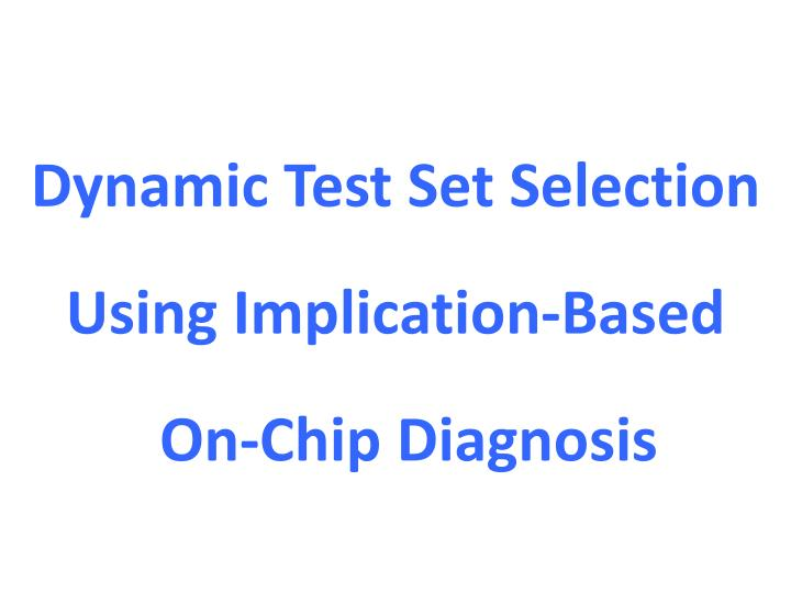 Dynamic Test Set Selection