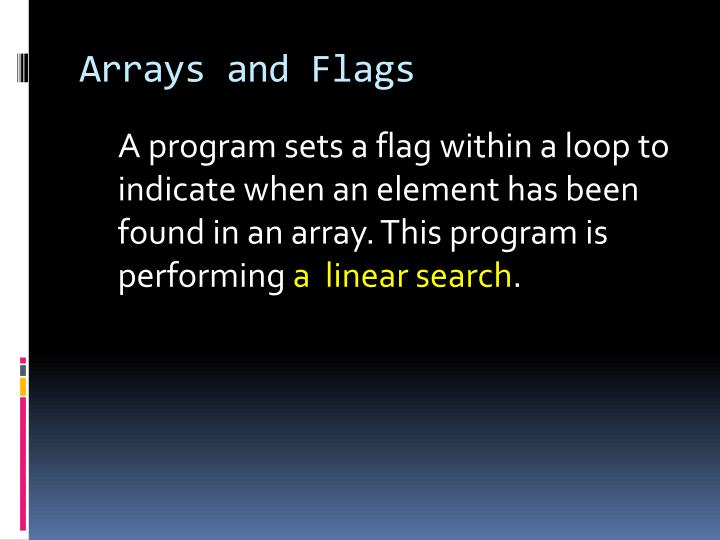 Arrays and Flags