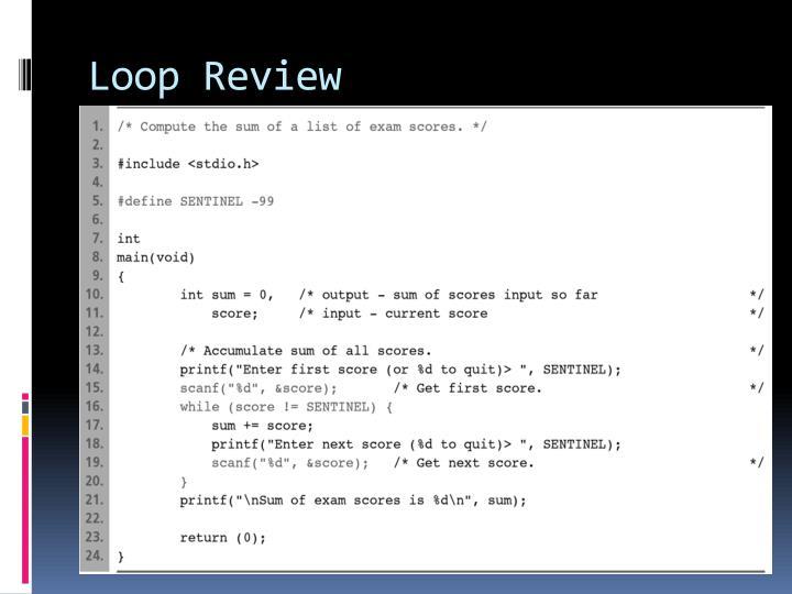 Loop Review