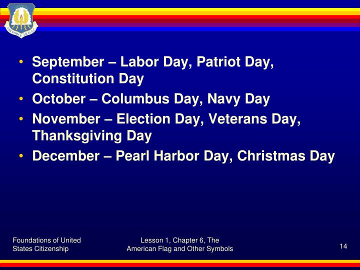 September – Labor Day, Patriot Day, Constitution Day