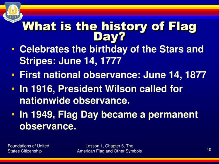 What is the history of Flag Day?