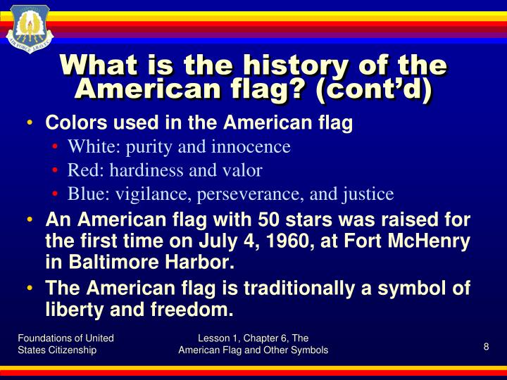 What is the history of the American flag? (cont'd)