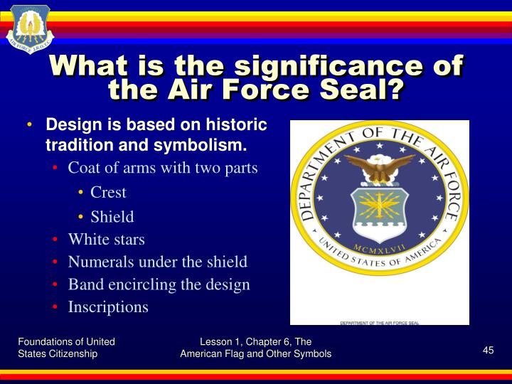What is the significance of the Air Force Seal?