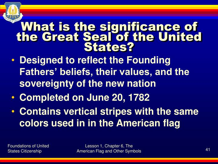 What is the significance of the Great Seal of the United States?