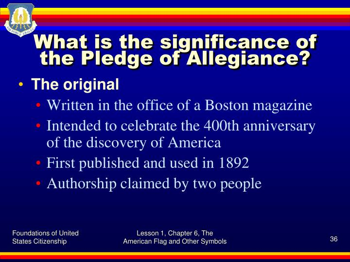 What is the significance of the Pledge of Allegiance?
