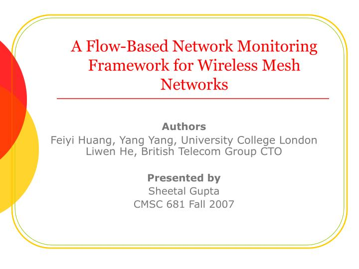 a flow based network monitoring framework for wireless mesh networks