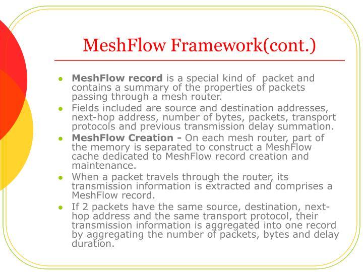 MeshFlow Framework(cont.)