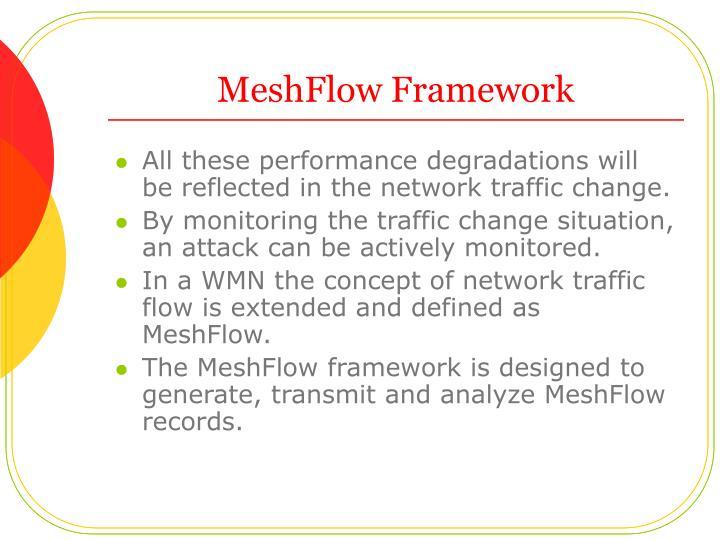 MeshFlow Framework