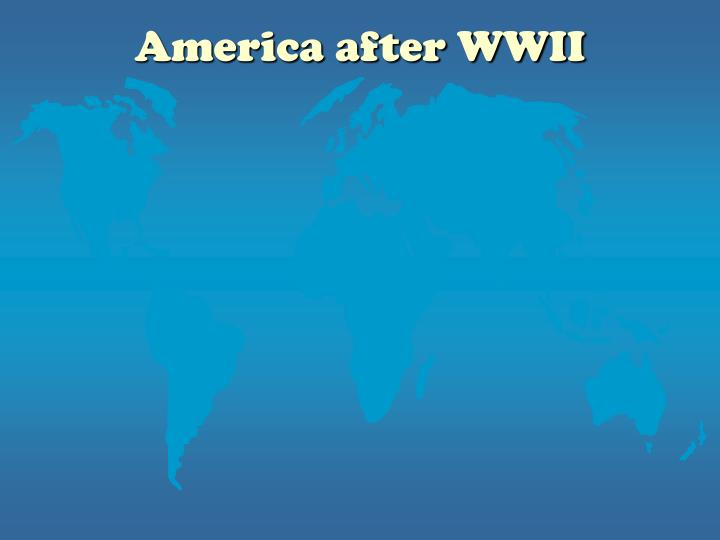 America after WWII