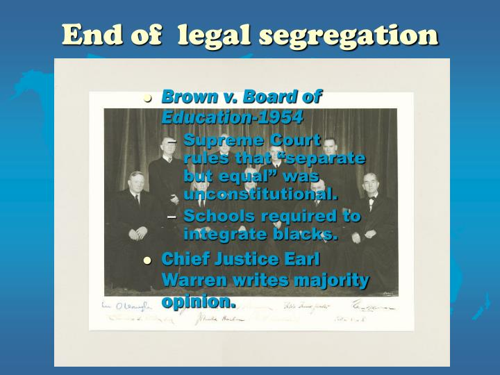 End of  legal segregation