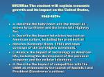 ssush21 the student will explain economic growth and its impact on the united states 1945 1970
