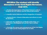ssush22 the student will identify dimensions of the civil rights movement 1945 1970