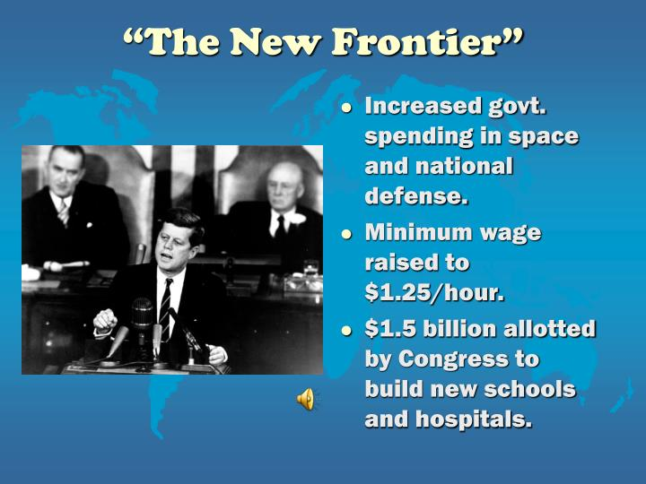 """""""The New Frontier"""""""