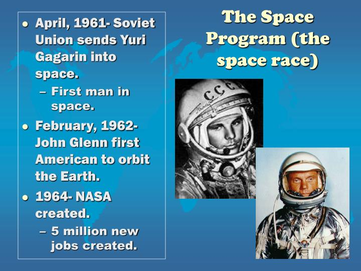 The Space Program (the space race)