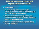 why do so many of the civil rights actions succeed