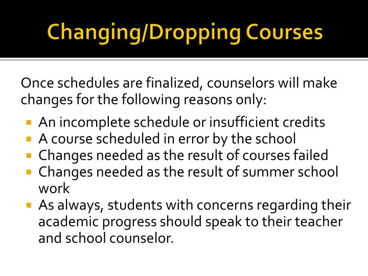 Changing/Dropping Courses