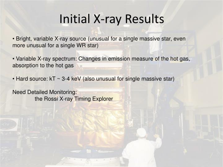Initial X-ray Results
