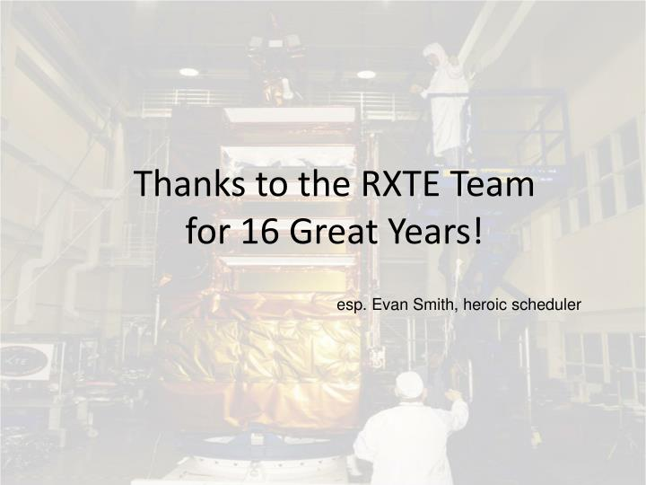 Thanks to the RXTE Team