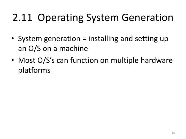 2.11  Operating System Generation