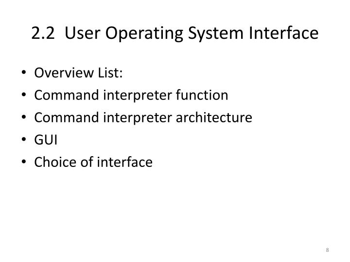 2.2  User Operating System Interface