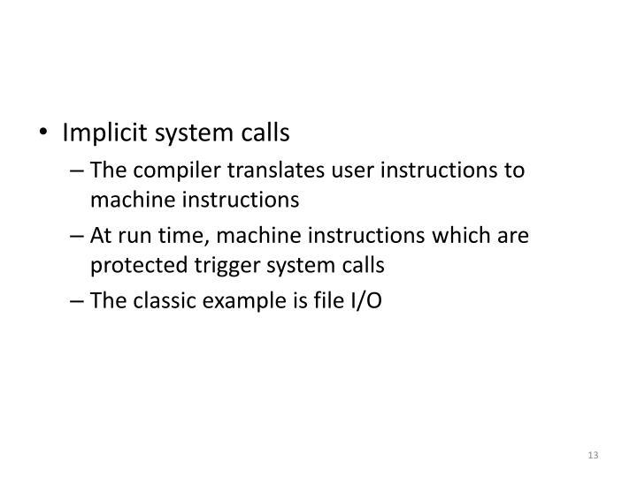 Implicit system calls
