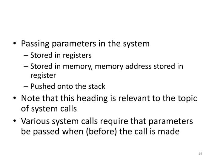 Passing parameters in the system