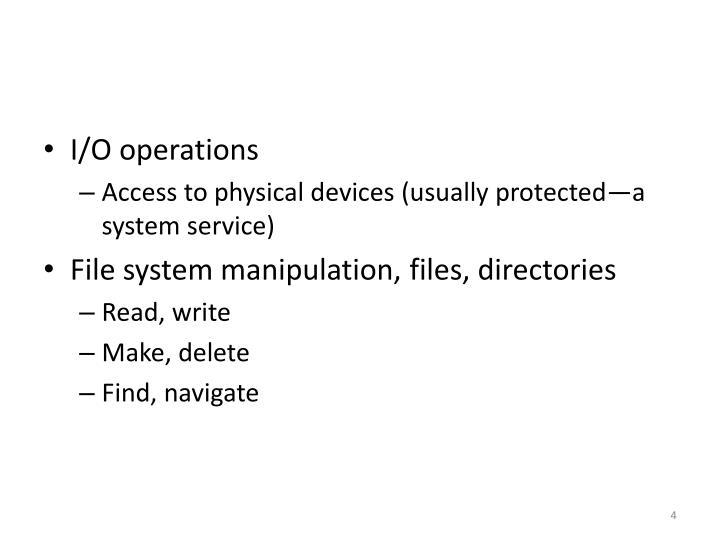 I/O operations