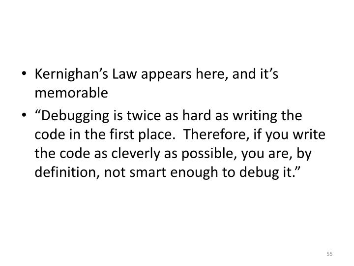 Kernighan's Law appears here, and it's memorable