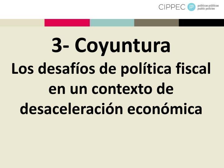 3- Coyuntura