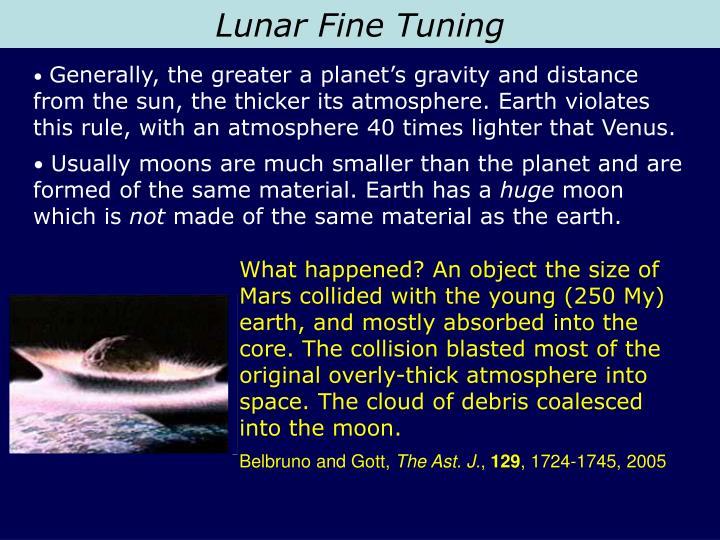 Lunar Fine Tuning