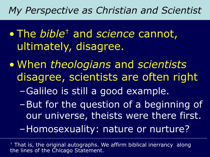 My Perspective as Christian and Scientist