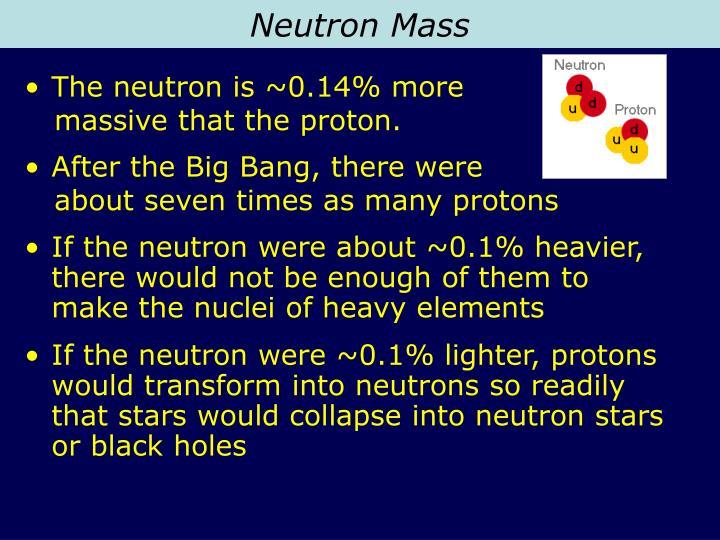 Neutron Mass