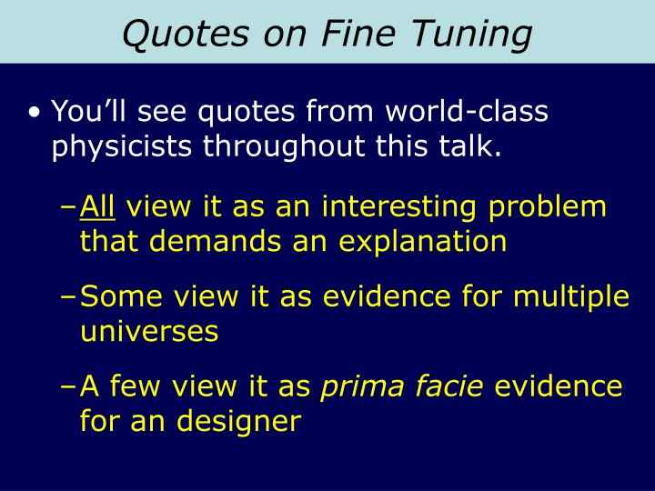 Quotes on Fine Tuning