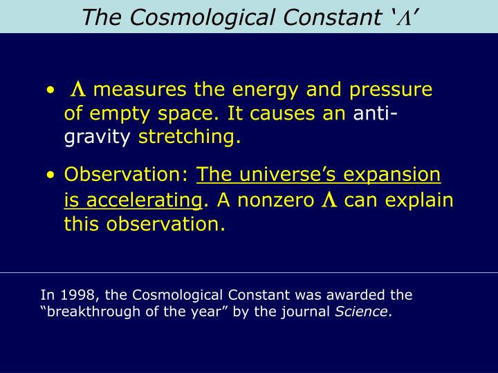 The Cosmological Constant '